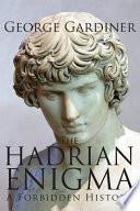 download ebook the hadrian enigma a forbidden history pdf epub