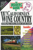 The Insiders  Guide to California s Wine Country