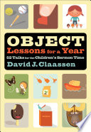 Object Lessons For A Year Object Lesson Series