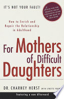 For Mothers Of Difficult Daughters