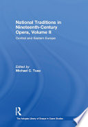 National Traditions in Nineteenth Century Opera  Volume II