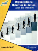 Organizational Behavior In Action  Cases And Exercise Eighth Edition
