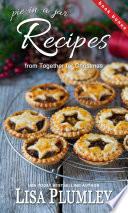 Recipes from Together for Christmas by Lisa Plumley