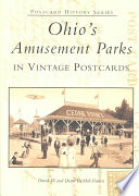 Ohio s Amusement Parks in Vintage Postcards