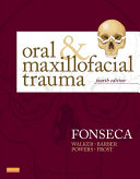 Oral and Maxillofacial Trauma - E-Book
