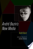 Andre Bazin s New Media