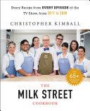 The Complete Milk Street TV Show Cookbook (2017-2019) Book