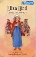 Eliza Bird Child Convict