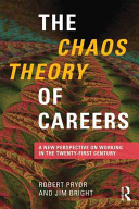 The Chaos Theory of Careers: A New Perspective on Working in the Twenty-first Century