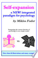 Self expansion  a NEW  Integrated Paradigm for Psychology