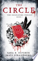The Circle  Book I  The Engelsfors Trilogy