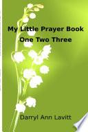 My Little Prayer Book One Two Three