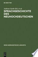 Sprachgeschichte des Neuhochdeutschen