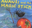 Anansi and the Magic Stick Won T Have To Do The Chores
