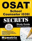 Osat School Counselor  039  Secrets Study Guide