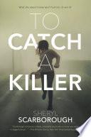 To Catch a Killer Book PDF