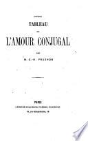 Nouveau Tableau de l'amour conjugal. (25e édition.).