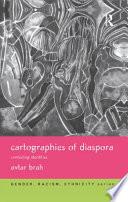 Cartographies of Diaspora