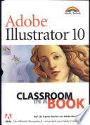 Adobe Illustrator 10. Classroom in a Book.