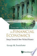 Theory and Reality in Financial Economics