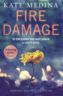 Fire Damage  A gripping thriller that will keep you hooked  A Jessie Flynn Crime Thriller  Book 1  Terror The First In An Exciting New Crime