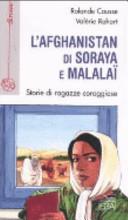L Afghanistan di Soraya e Malala    Storie di ragazze coraggiose