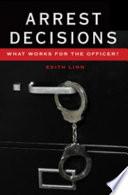 Arrest Decisions