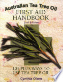 Australian Tea Tree Oil First Aid Handbook