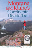 Montana and Idaho s Continental Divide Trail Idaho At The Western Border Of Yellowstone