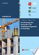 Kurzfassung des Eurocode 2 für Stahlbetontragwerkeim Hochbau - von Frank Fingerloos, Josef Hegger, Konrad Zilch