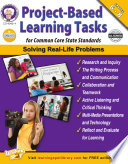 Project Based Learning Tasks for Common Core State Standards   Grades 6   8