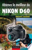 Obtenez le meilleur du Nikon