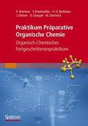 Praktikum Pr  parative Organische Chemie