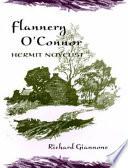Flannery O Connor Hermit Novelist