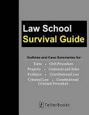 Law School Survival Guide  Master Volume