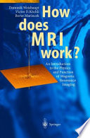 How does MRI work