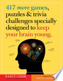 417 More Games  Puzzles   Trivia Challenges Specially Designed to Keep Your Brain Young