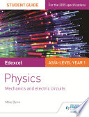 Edexcel AS A Level Physics Student Guide  Topics 2 and 3