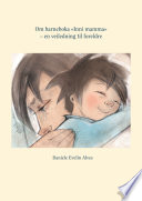 Om barneboka «Inni mamma» – en veiledning til foreldre