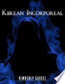 Kiirean Incorporeal