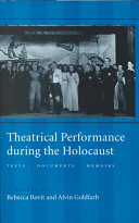Theatrical Performance During the Holocaust