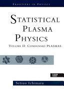 Statistical Plasma Physics: Condensed plasmas