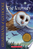Guardians Of Ga Hoole 2 The Journey book