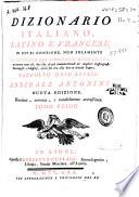 Dizionario italiano  latino e francese