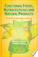 Functional Foods  Nutraceuticals and Natural Products