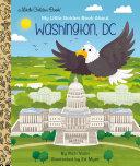 My Little Golden Book about Washington, DC Book