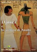 Djoser e lo scettro di Anubi
