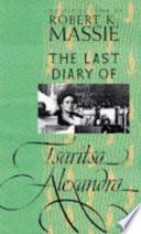 The Last Diary Of Tsaritsa Alexandra