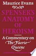Spenser s Anatomy of Heroism