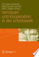 Vertrauen und Kooperation in der Arbeitswelt